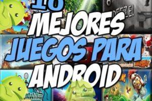 top 10 juegos para android extremadivercion